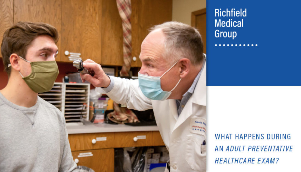 What Happens During An Adult Preventative Healthcare Exam? Richfield Medical Group